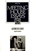 Lighting the Liturgy (Meeting House Essays)…