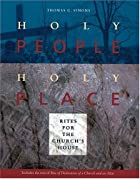 Holy people, holy place : rites for the&hellip;