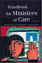 Handbook for Ministers of Care by Marilyn…
