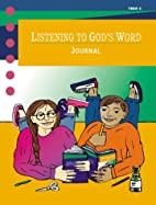 Listening to God's Word: Child's Journal…