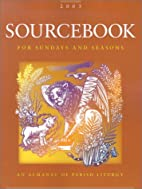 Sourcebook for Sundays and seasons. 2003 :…