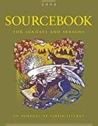 Sourcebook for Sundays and Seasons by Paul…