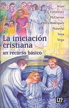 LA Iniciacion Cristiana: UN Recurso Basico…