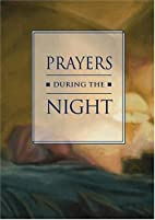 Prayers during the Night by Kathleen Hopkins