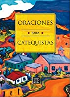 Oraciones para catequistas (Spanish Edition)…