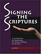 Signing the scriptures : a starting point…