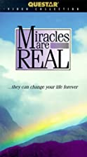 Miracles are Real . . . they can change your…