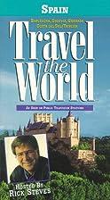 Travel the world - Spain by Rick Steves,…