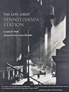 The Late, Great Pennsylvania Station by…
