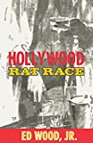 Wood, Edward D.: The Hollywood Rat Race