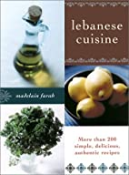 Lebanese Cuisine: More than 200 Simple,…
