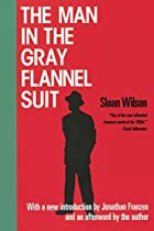 The Man in the Gray Flannel Suit by Sloan&hellip;