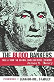 Henry, James S.: The Blood Bankers: Tales from the Global Underground Economy