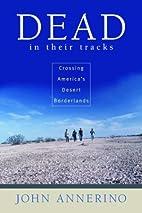 Dead in Their Tracks: Crossing America's…