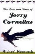 The Lives and Times of Jerry Cornelius:…