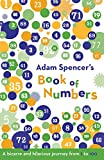 Spencer, Adam: Adam Spencer&#39;s Book of Numbers