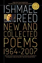 New and Collected Poems 1964-2007 by Ishmael…