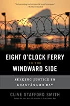 Eight o'clock ferry to the windward side :…