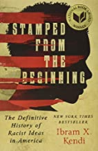 Stamped from the beginning : the definitive…