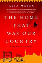 The Home That Was Our Country: A Memoir of…