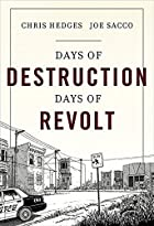 Days of Destruction, Days of Revolt by Chris…