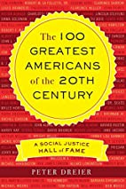 The 100 Greatest Americans of the 20th…