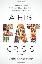 A Big Fat Crisis: The Hidden Forces Behind…