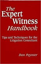 Expert Witness Handbook: Tips and Techniques…