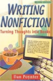 Poynter, Dan: Writing Nonfiction: Turning Thoughts into Books