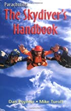 Parachuting: The Skydiver's Handbook by Dan…