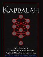 Kabbalah: Selections From Classic…