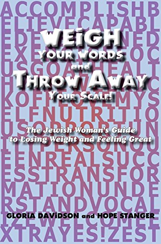 weigh-your-words-and-throw-away-your-scale-the-jewish-womans-guide-to-losing-weight-and-feeling-great