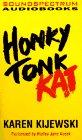 Kijewski, Karen: Honky Tonk Kat