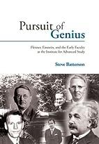 Pursuit of Genius: Flexner, Einstein, and…