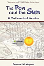 The Pea and the Sun: A Mathematical Paradox…