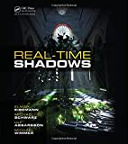 Eisemann, Elmar: Real-Time Shadows