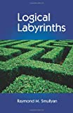 Smullyan, Raymond: Logical Labyrinths