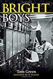 Green, Tom: Bright Boys: The Making of Information Technology