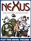 Dutton, Rick: Nexus: Live-Action Roleplaying