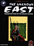 Whitaker, Lawrence: The Unknown East: Heart of an Ancient Empire