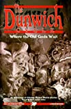 Derleth, August: The Dunwich Cycle : Where the Old Gods Wait