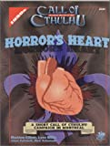 Gillett, Sheldon: Horror&#39;s Heart