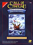Williams, Chris: The Complete Dreamlands (Call of Cthulhu)
