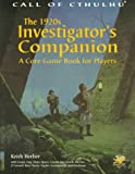Herber, Keith: 1920s Investigator&#39;s Companion: A Core Game Book for Players
