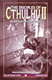 Berglund, Edward P.: The Disciples of Cthulhu II
