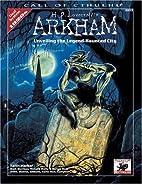 H.P. Lovecraft's Arkham: Unveiling the…