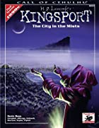 H.P. Lovecraft's Kingsport: The City in the…
