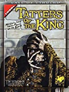 Tatters of the King by Tim Wiseman