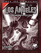 Secrets of Los Angeles: A Guidebook to the…