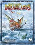 Sandy Petersen: H.P. Lovecraft's Dreamlands: Roleplaying Beyond the Wall of Sleep (Call of Cthulhu roleplaying)
